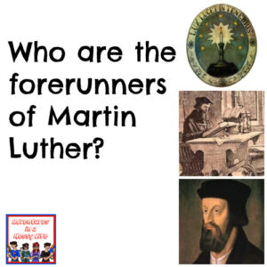 forerunners of Martin Luther
