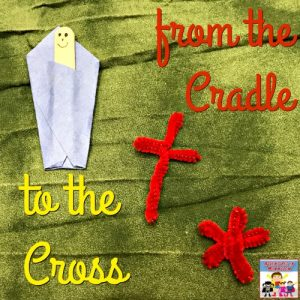 From the cradle to the cross Easter craft for your Sunday School