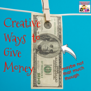 fun ways to give money to teens