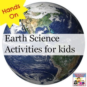 hands on earth science activiteis for kids