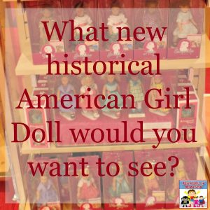 5 American Girl Dolls I would love to see made