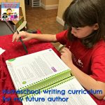 homeschool writing curriculum for my future author
