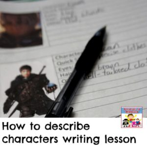 how to describe characters homeschool writing lesson