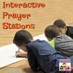 interactive prayer stations for elementary