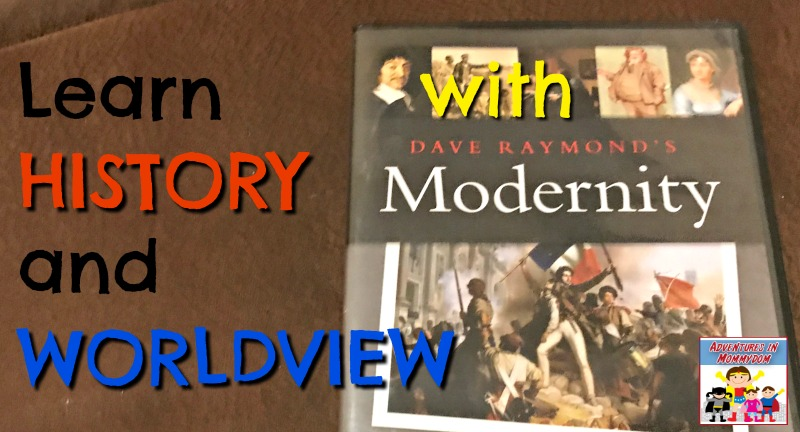 learn history and worldview with Dave Raymond Modernity