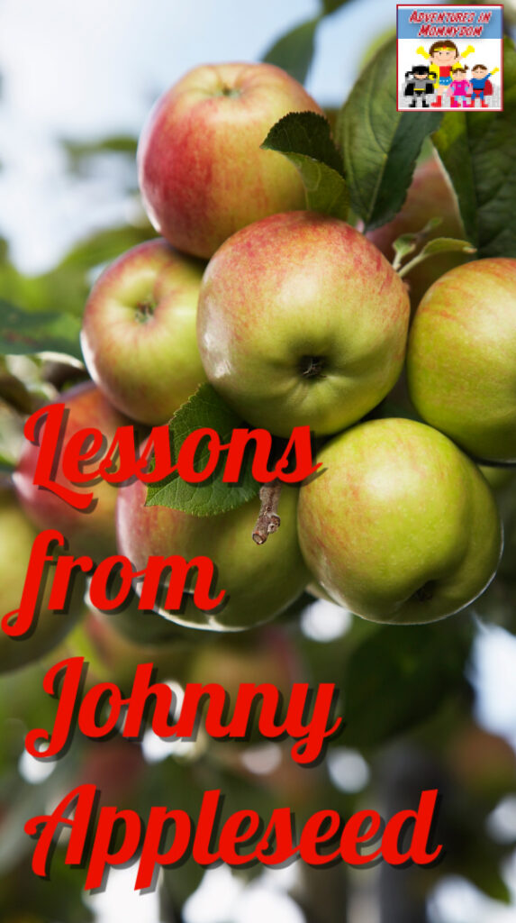 lessons from Johnny Appleseed