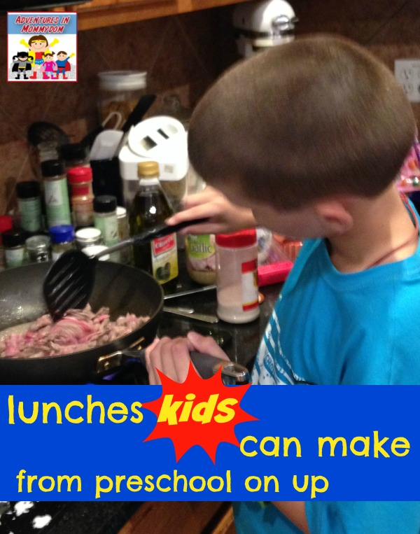 lunches kids can make from preschool on up