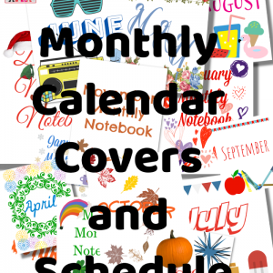 monthly covers and homeschool schedule