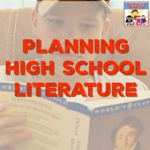 planning homeschool high school literature