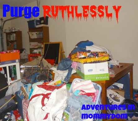 purge ruthlessly
