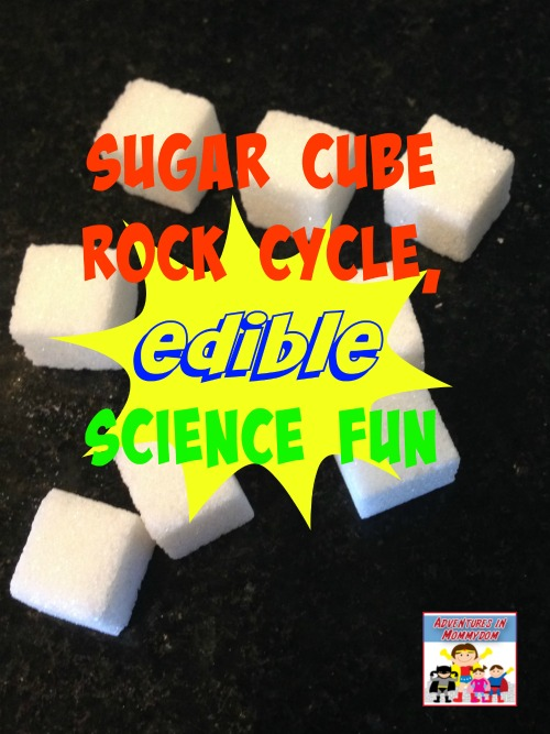 sugar cube rock cycle edible science fun