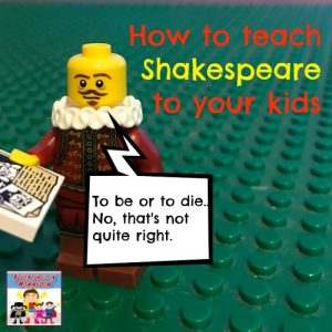 You can teach Shakespeare to your kids