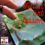 titian art lesson for high school