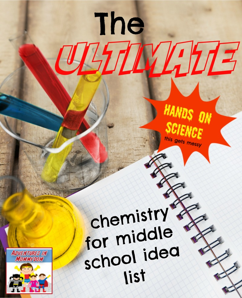 ultimate homeschool chemistry for middle school idea list