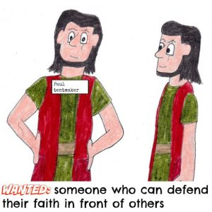 wanted someone who can defend their faith in front of others