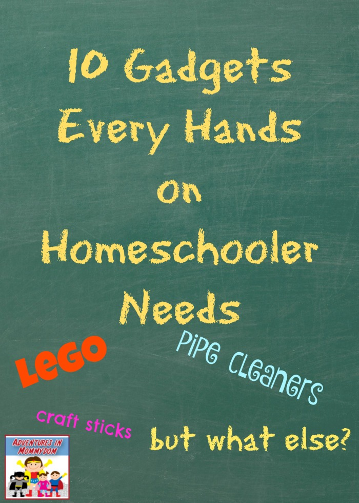 what every hands on homeschooler needs