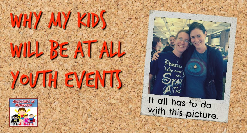why my kids will be at all youth events